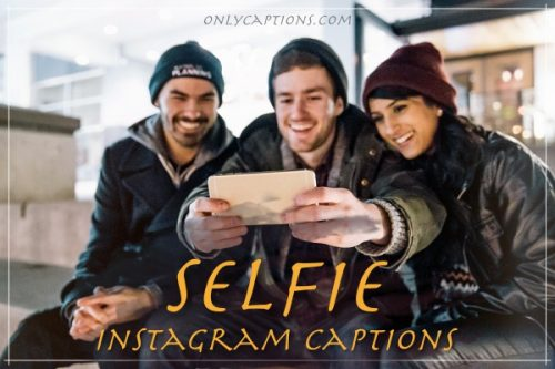 Instagram Captions for Selfies 2020 - Selfie Captions for Instagram Photos IG