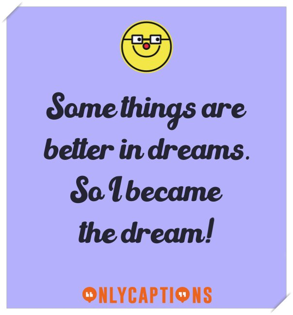 Best cute Instagram captions on dreams