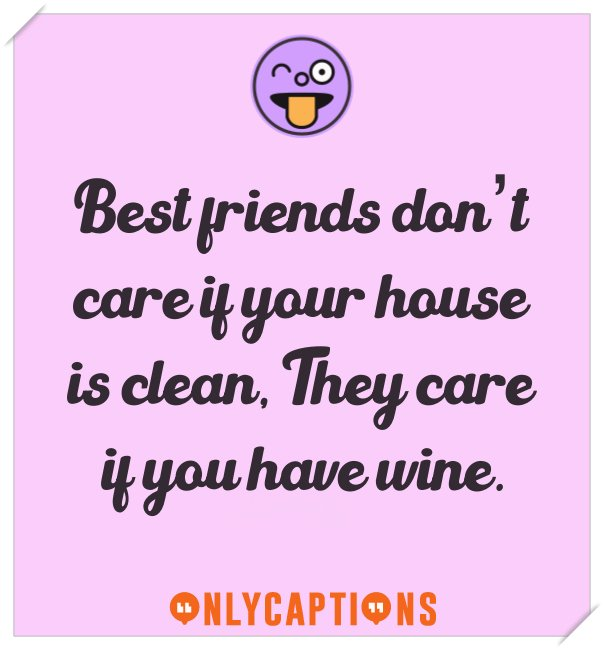 Funny Instagram captions for best friends (wine)