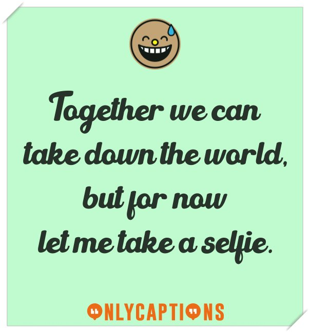 Funny Instagram captions for selfies 2020