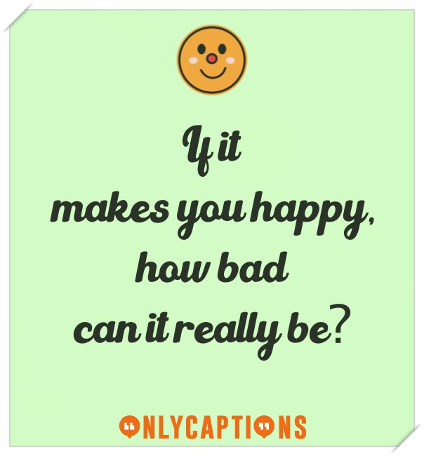 Best Instagram captions on happiness (Motivational)