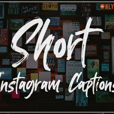 Best Short Instagram Captions (2020) for Girls, Boys, Couples, Cute, Funny