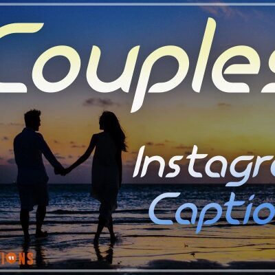 Instagram Captions For Couples Lovers 2020
