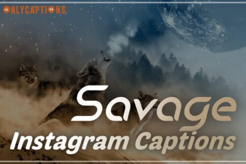 Savage Captions for Instagram (2020) Best Good