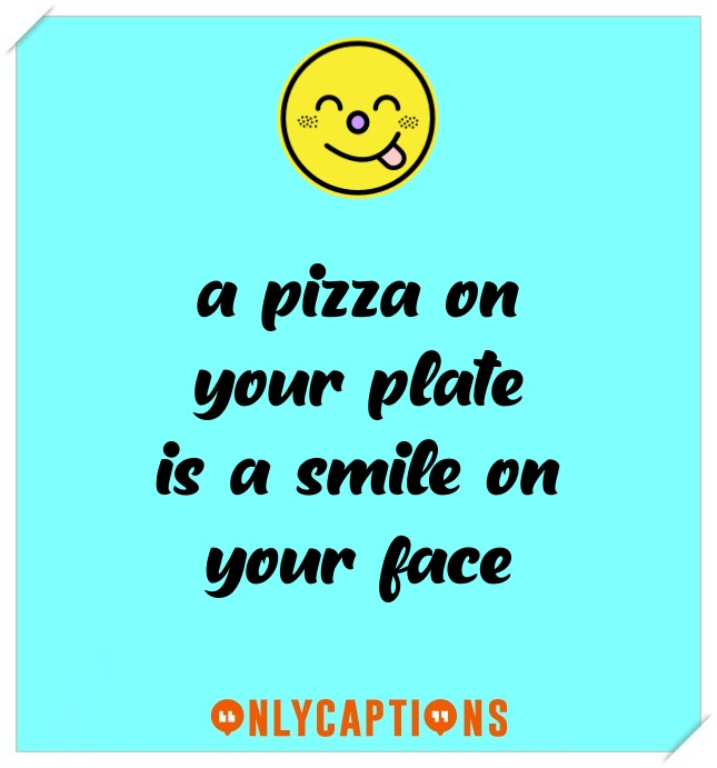 Pizza Food Captions For Instagram