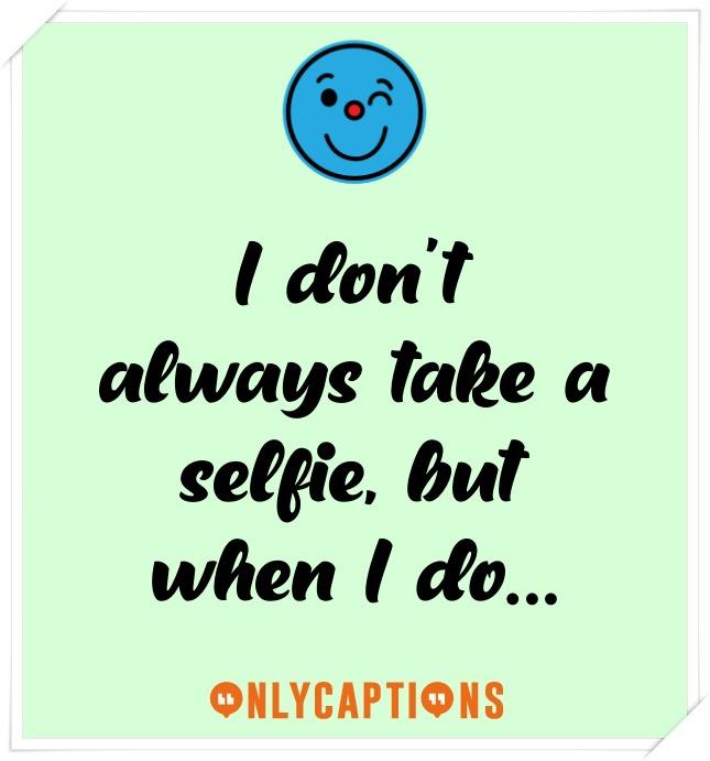 Short Instagram Captions For Selfies