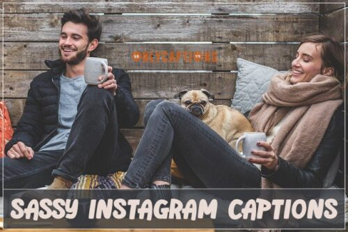 Sassy Captions for Instagram 2020 Girls, Boys, Best